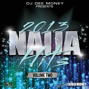 DJ Dee Money - 2015 Naija Hits Vol.2 Mix